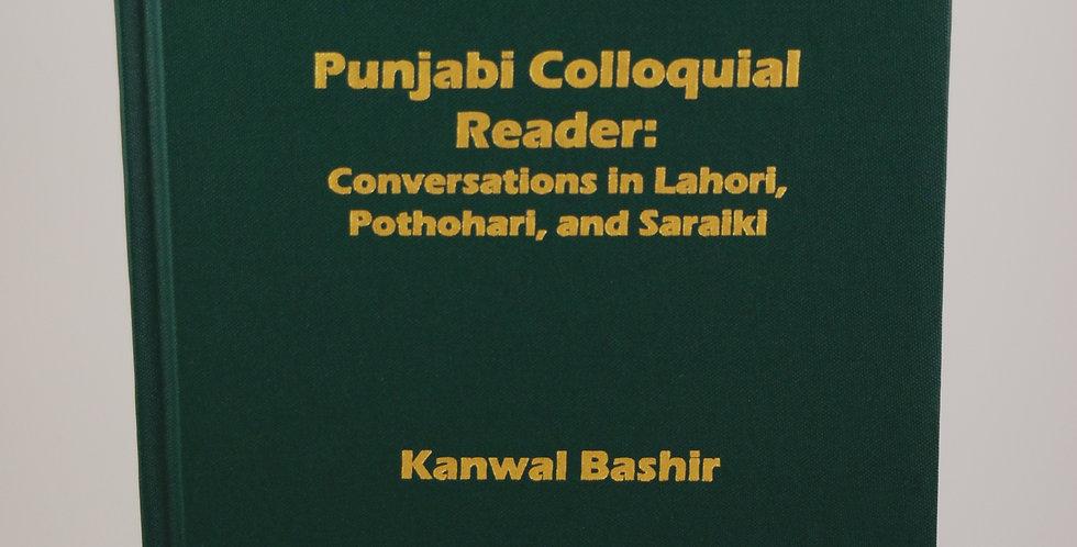 Punjabi Colloquial Reader: Conversations in Lahori, Pothohari, and Saraiki