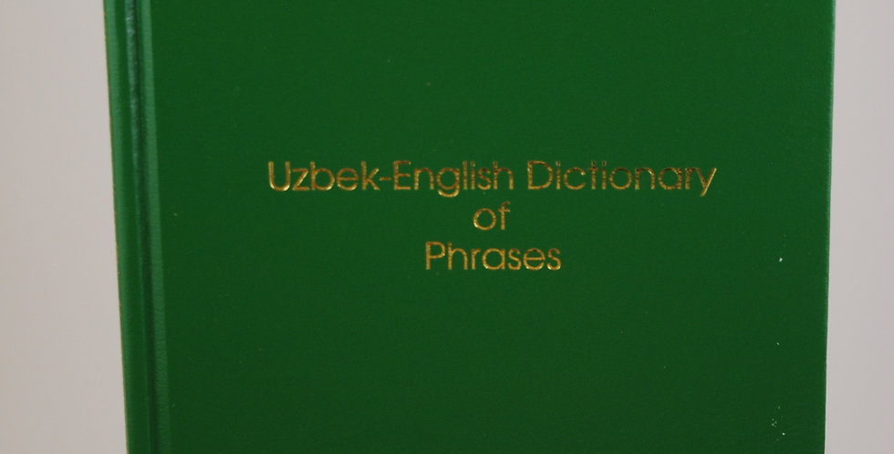 Uzbek English Dictionary of Phrases