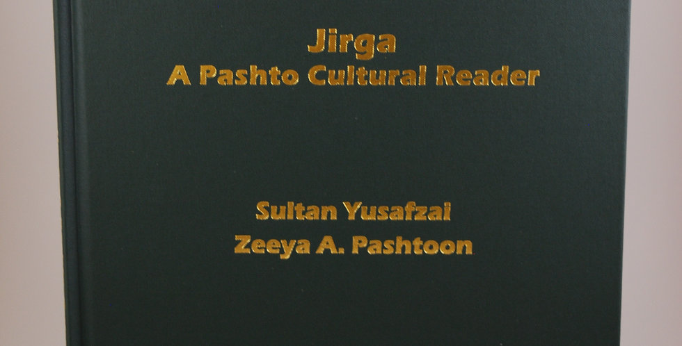 Jirga, A Pashto Cultural Reader