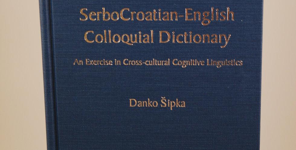 SerboCroatian - English Colloquial Dictionary