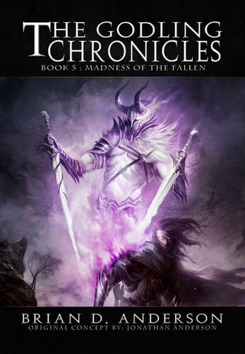 Madness of the Fallen, The Godling Chronicles