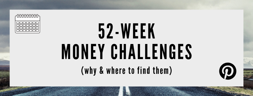 52-Week Money Challenges (Why & How!)