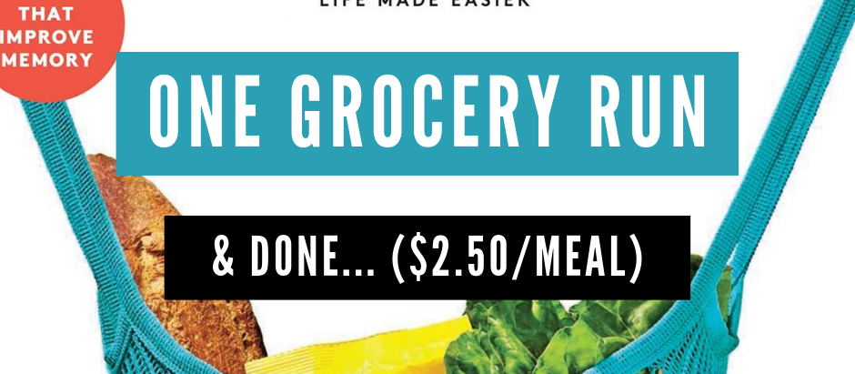 Real Simple: one grocery run & done