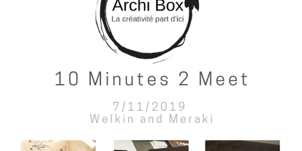 10 Minutes 2 Meet - Welkin and Meraki
