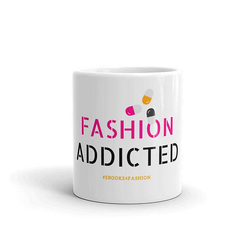 Fashion Addicted Mug