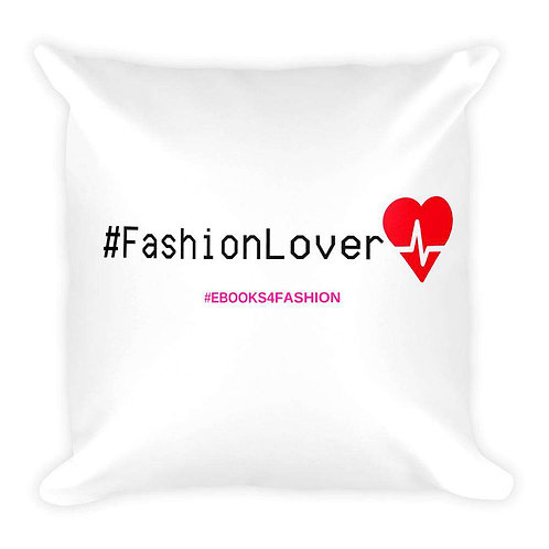 #FashionLover Square Pillow