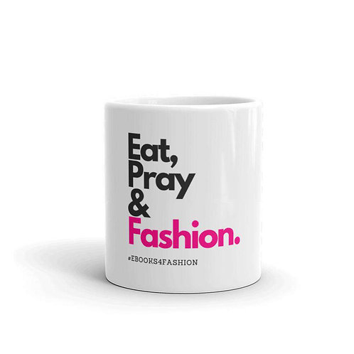Eat, Pray and Fashion Mug