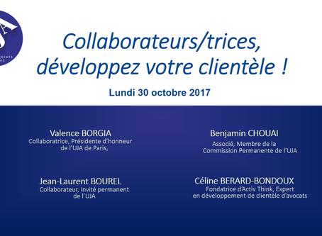 UJA - Collaborateurs/trices, développer votre clientèle ! Maison de l'avocat de Paris le 30/10/2017