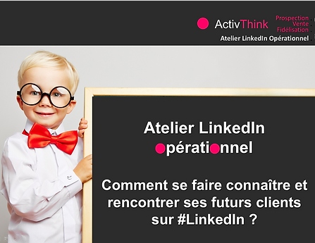 ATELIER4 LINKEDIN COMMENT SE FAIRE CONNA