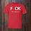 Thumbnail: F CK All I need is U T-Shirt