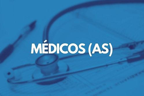 MÉDICOS (AS)