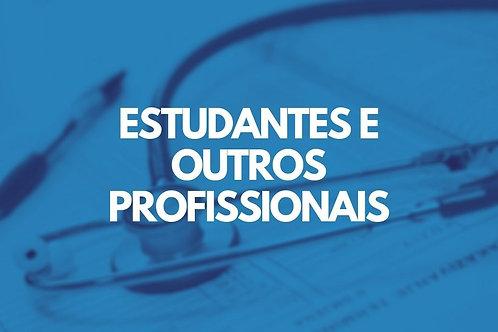 ESTUDANTES E OUTROS PROFISSIONAIS DA SAÚDE