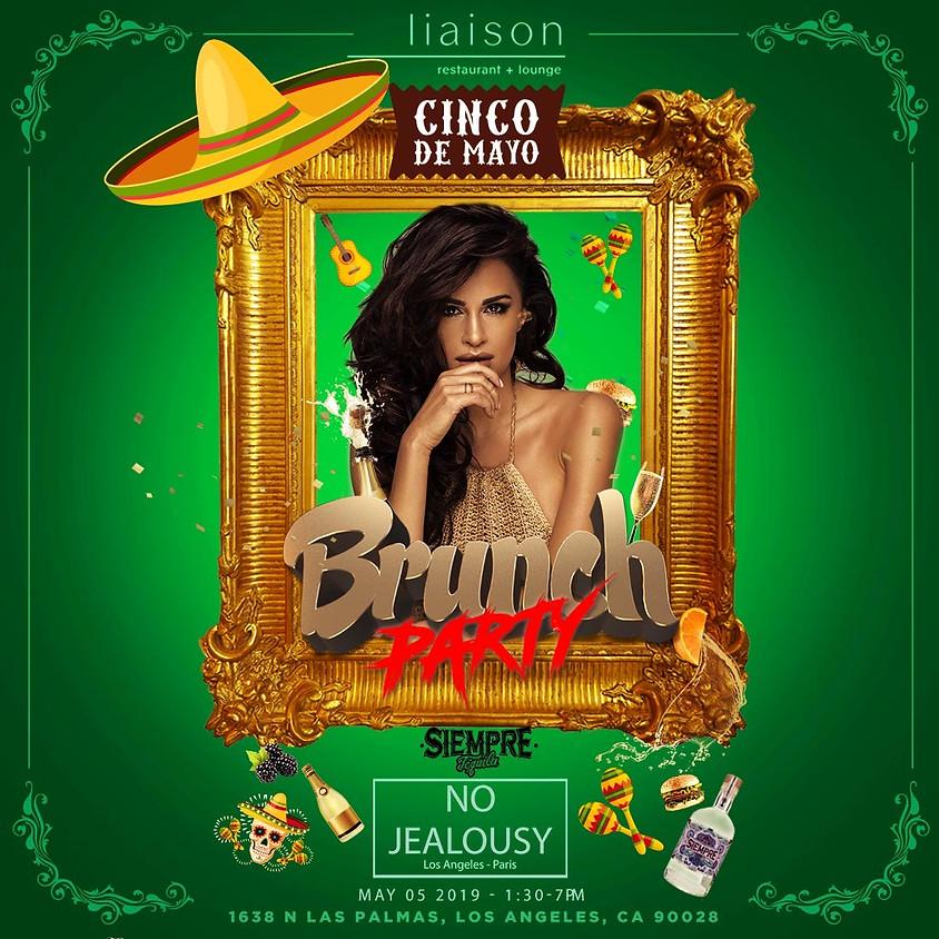 No Jealousy Sunday Party Brunch Special Cinco de Mayo