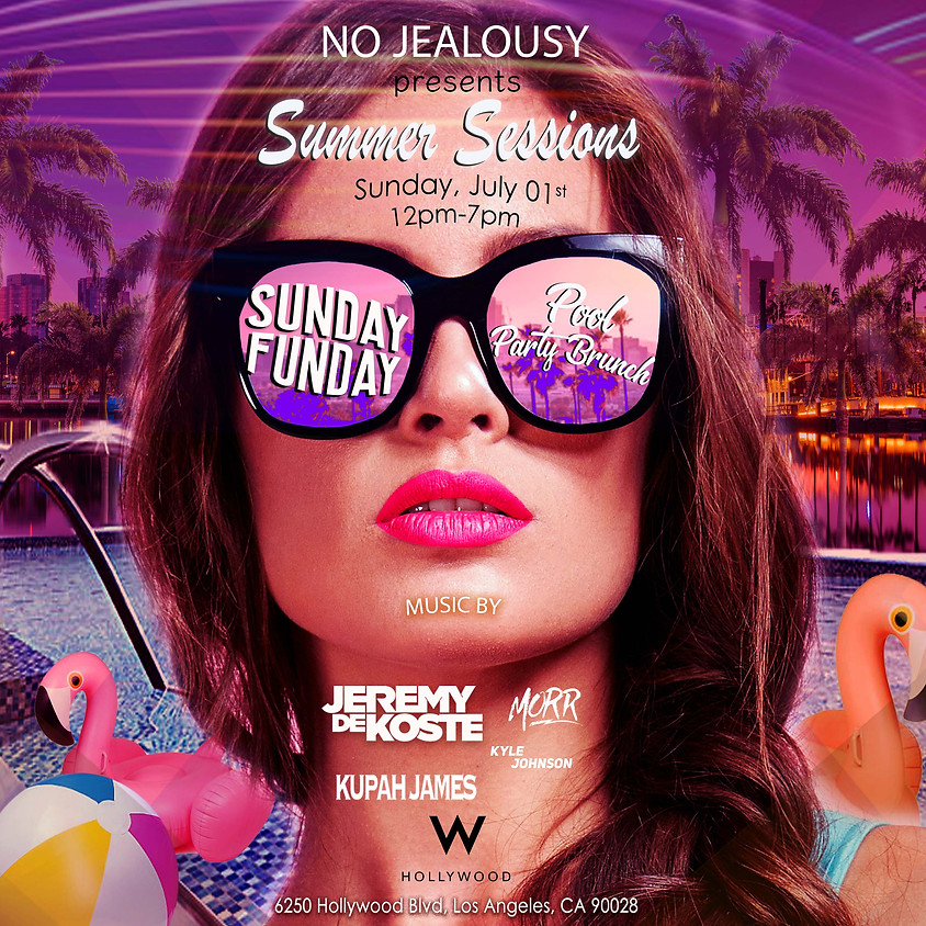 No Jealousy Sunday Pool Party at the W Hollywood