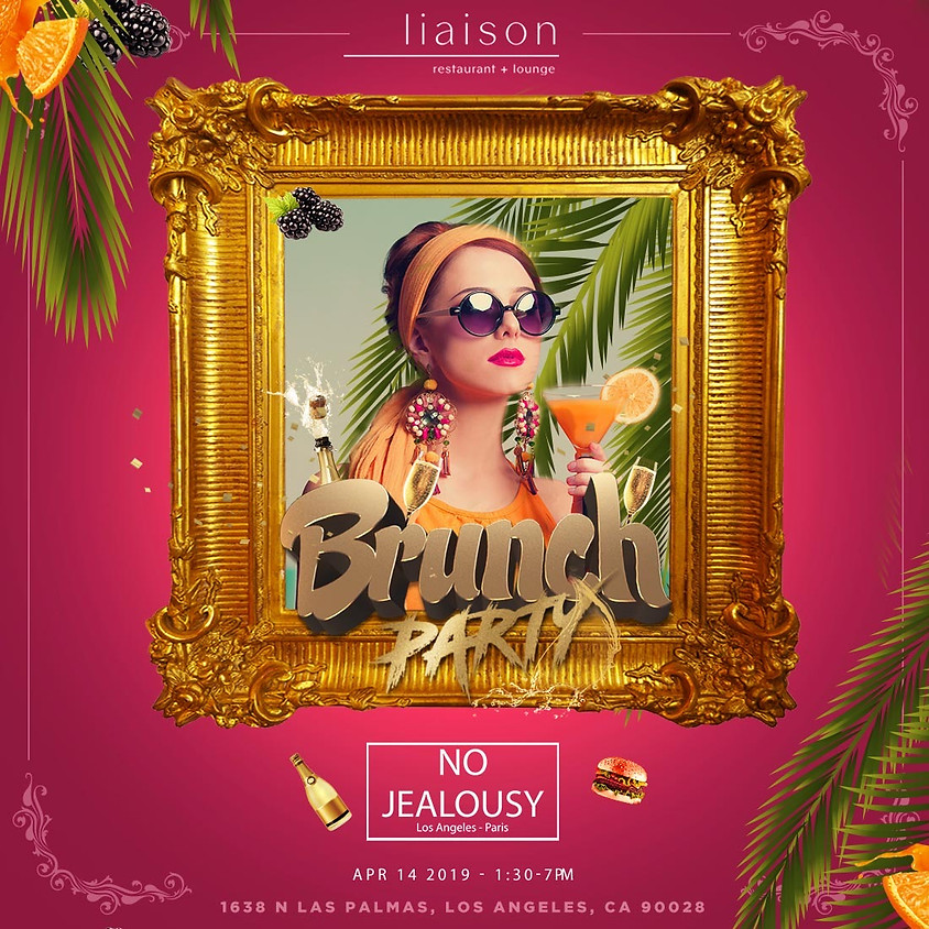No Jealousy Sunday Party Brunch Special Coachella Style at Liaison