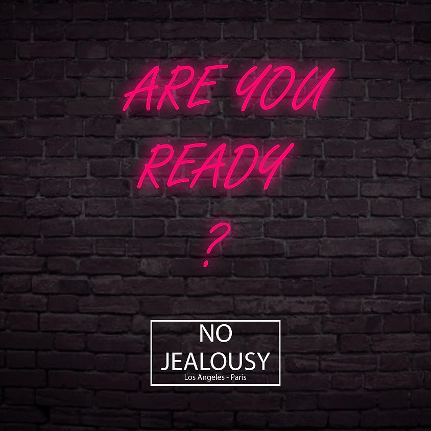 No Jealousy Grand Opening