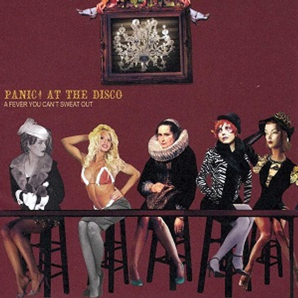 Panic At The Disco - A Fever You Cant Sweat Out