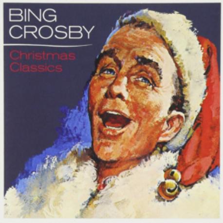Bing Crosby - Christmas Classics