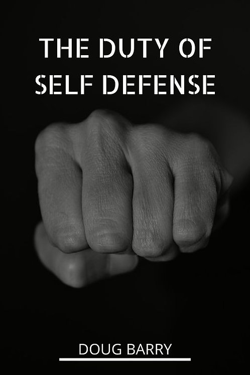 The Duty of Self Defense