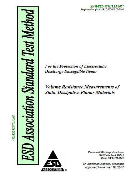 ANSI/ESD STM11.12: Volume Resistance Measurement of Static Dissipative Planar Ma