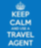 Stay calm use a travel agent.jpg