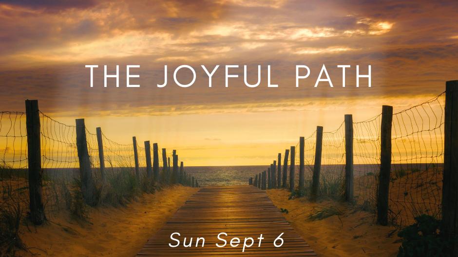 The Joyful Path