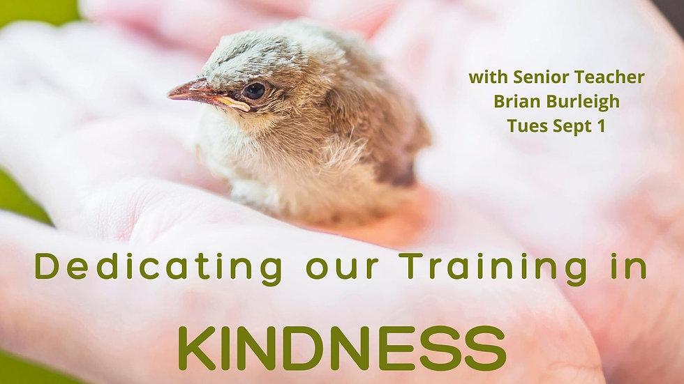 Sept 1 - Dedicating in Kindness