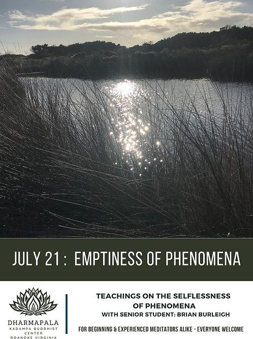 July 21, Emptiness of Phenomena