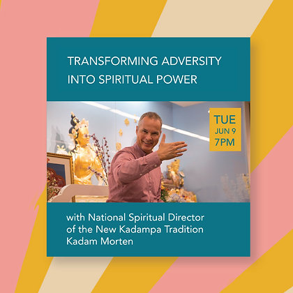 June 9 - Transforming Adversity into Spiritual Power