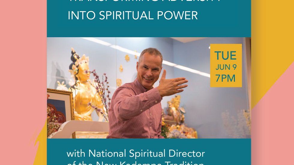 June 9 - Transforming Adversity into Spiritual Power