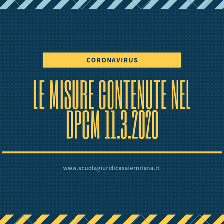 ULTERIORI URGENTI MISURE IN TEMA DI COVID-2019: IL DECRETO DEL PRESIDENTE DEL CONSIGLIO DEI MINISTRI