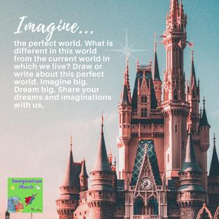 Imagine a Perfect World