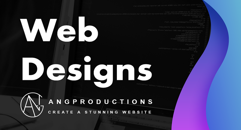 """ANG Productions Web Design Services banner add, which reads """"Create a stunning website"""". Shows the ANG Productions official logo, and in the background a computer screen in Visual Studio Code Editor."""