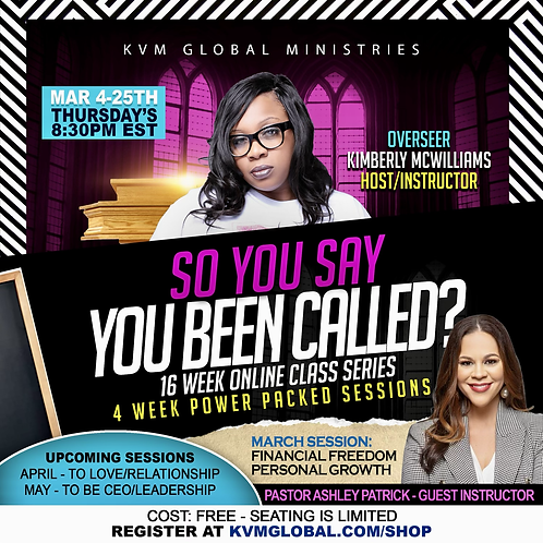 March Session: So You Say You Been Called