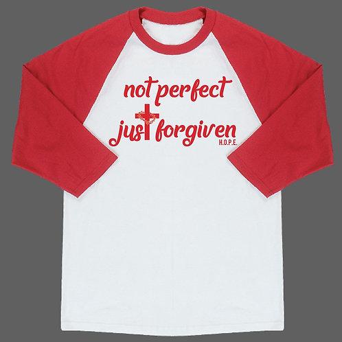 Not Perfect Just Forgiven Baseball 3/4 Shirt