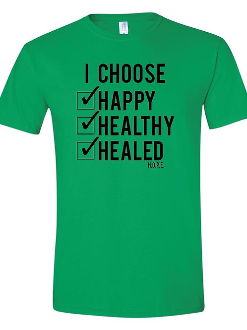 Happy Healthy Healed Tee