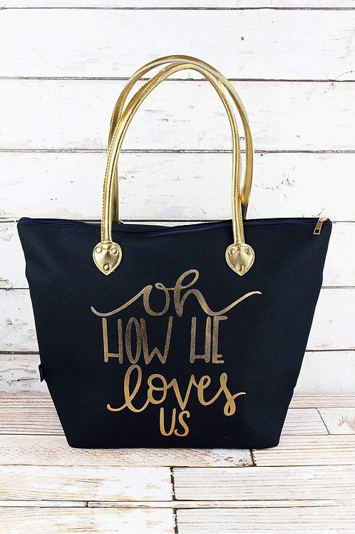 Oh How He Loves Us Tote