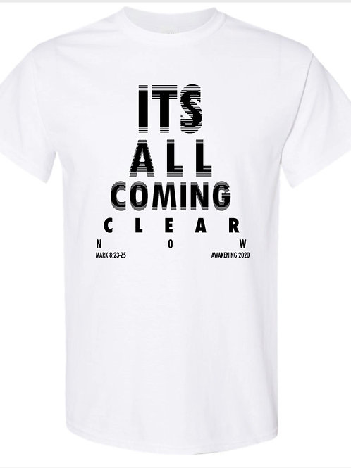 It's All Coming Clear Now TShirt