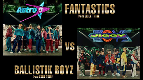 FANTASTICS from EXILE TRIBE vs BALLISTIK BOYZ from EXILE TRIBE / SHOCK THE WORLD