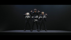 X4「Fillin' me with your love」MV