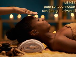 Le Reiki pour se reconnecter à son énergie universelle