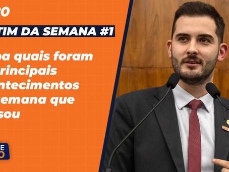 BOLETIM SEMANAL #1 - Deputado Giuseppe Riesgo