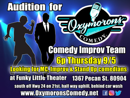 Oxymorons Comedy Auditions!   Sep. 5th 6pm