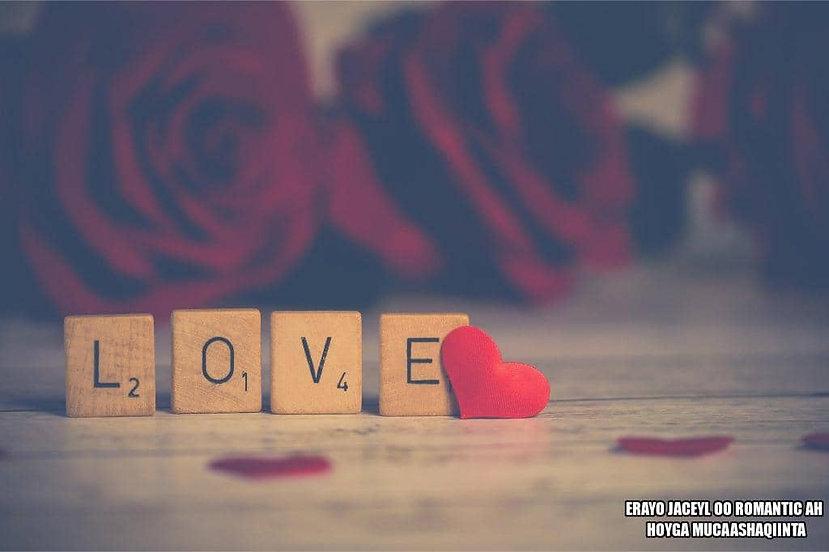 erayo jaceyl oo romantic ah, hoyga mucaashaqiinta, erayo jaceyl, erayo jaceyl dareen, erayo jaceyl qiiro, dhambaal jaceyl macaan..jpg