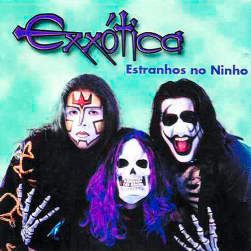 Exxótica - Estranhos no Ninho
