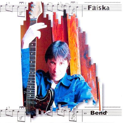 Faiska - Bend