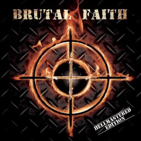 Brutal Faith - Hellmastered Edition