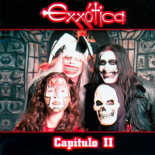 Exxótica - Capítulo II