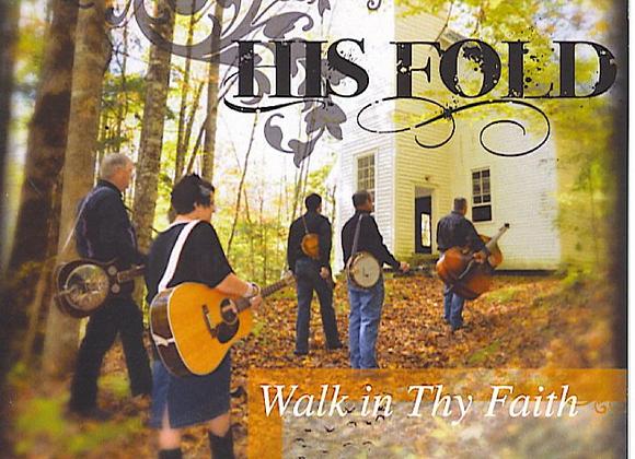 Walk In Thy Faith