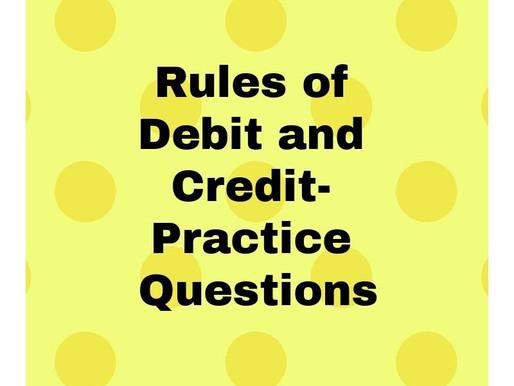Rules of Debit & Credit